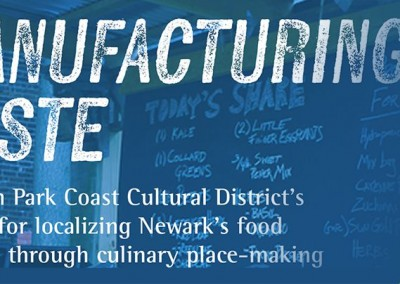Manufacturing Taste: Lincoln Park Coast Cultural District